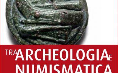 1° Convegno Tra Archeologia e numismatica